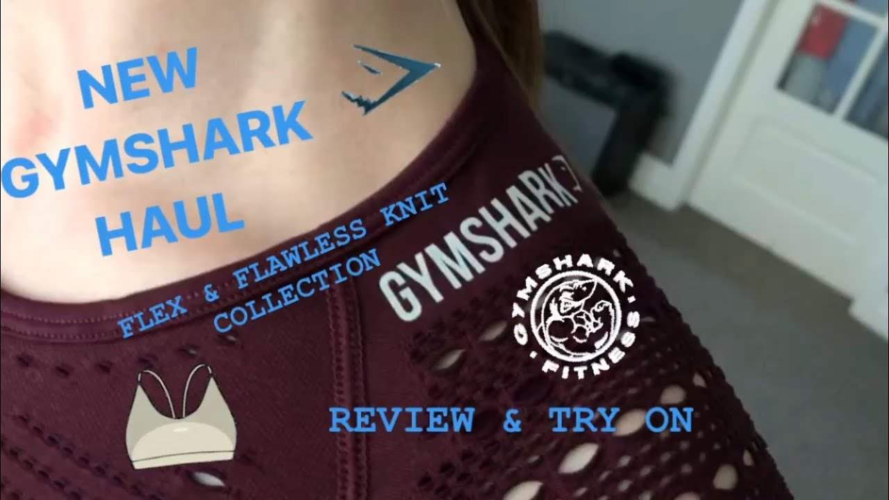 b989fb3cd1931 GYMSHARK REVIEW & HAUL || FLEX & FLAWLESS KNIT - YouTube