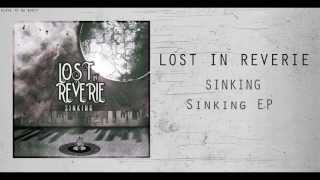 Sinking - Lost in Reverie