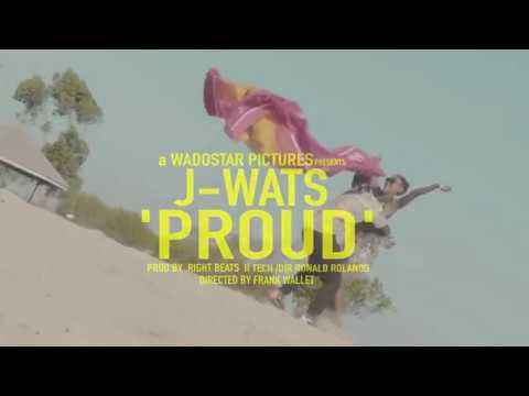 J-Wats - Proud (Official Video)