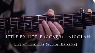 NICOLAH - Little by little (cover) -   Live Acoustic Video