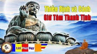 Cách Giữ Tâm Thanh Tịnh Trong Thiền Định | Phật Pháp Nhiệm Màu