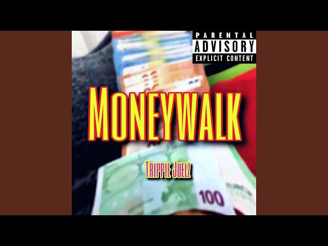 Moneywalk