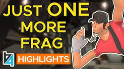 [TF2] Just ONE More Frag!