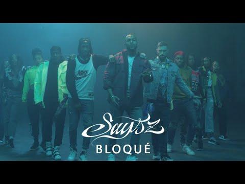 Смотреть клип Says'z - Bloqué
