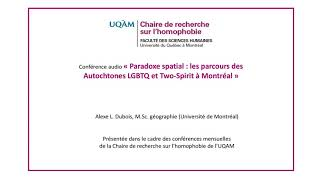 Conférence: «Paradoxe spatial : les parcours des Autochtones LGBTQ et Two-Spirit à Montréal» (audio)