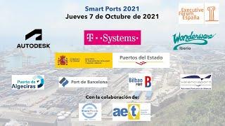 Jornada Smart Ports  Executive Forum 7/10/2021