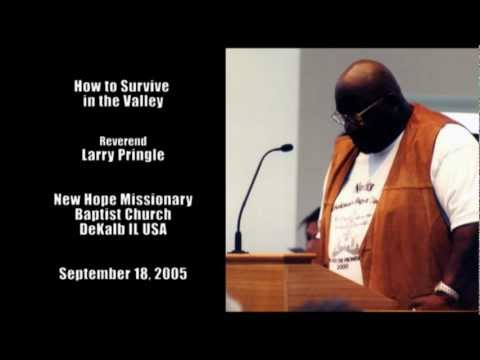 How to Survive in the Valley by Reverend Larry Pringle