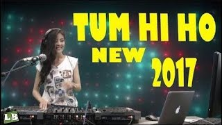 Download lagu DJ Cantik TUM HI HO BREAKBEAT REMIX SUPER BASS terbaru 2017 Paling Enak Sedunia MP3