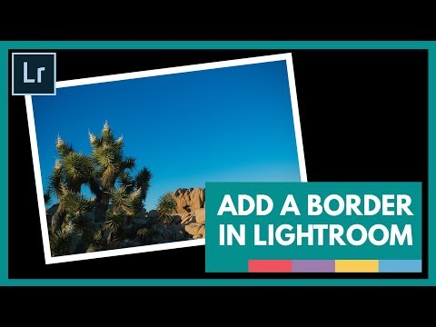 How to Easily Add a Border in Lightroom