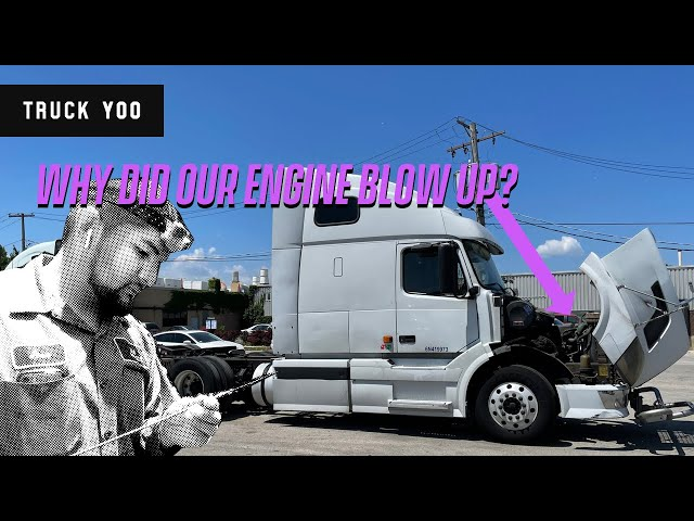 That day the semi truck engine blew up...