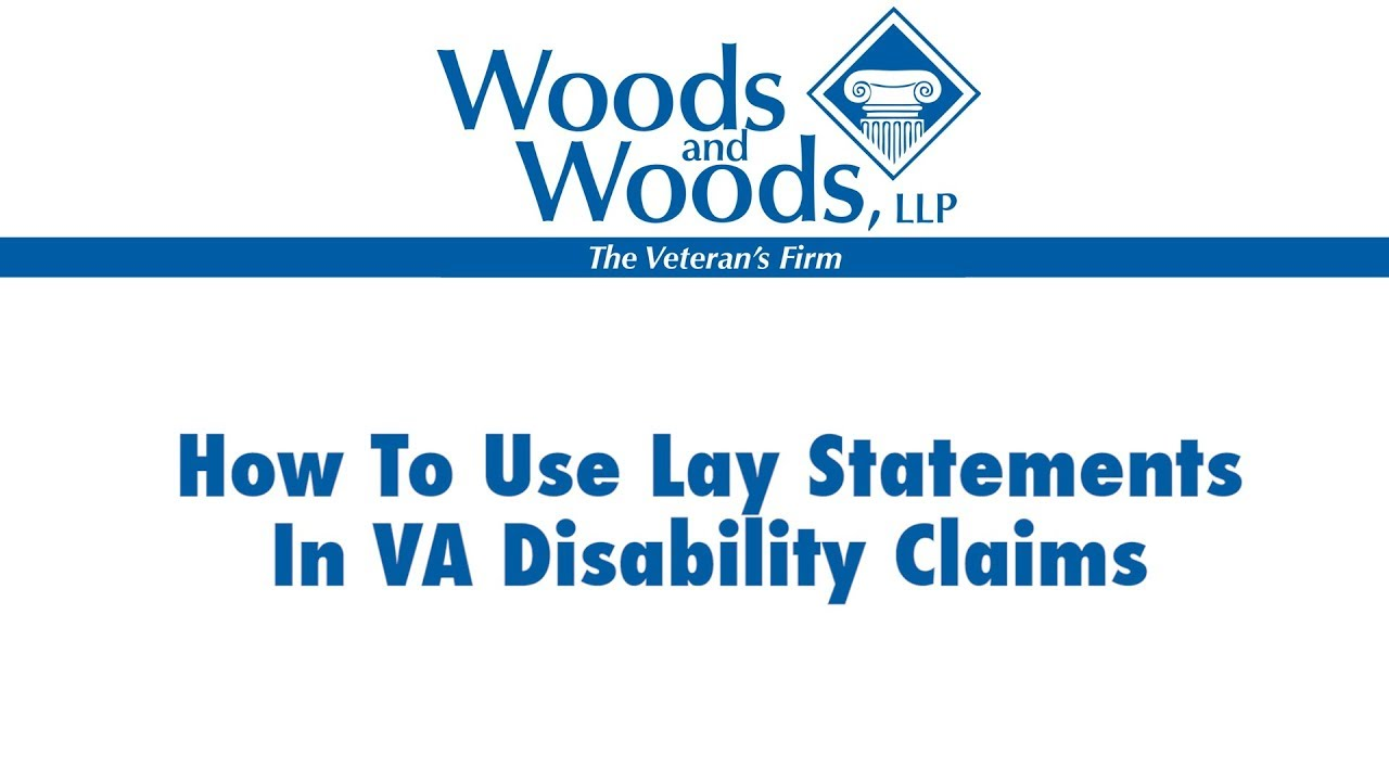 Examples of How a Lay Statement can Help your VA Disability Application