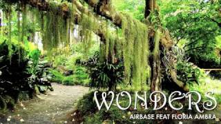 Airbase feat. Floria Ambra - Wonders