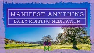 20 Minute Morning Meditation For Manifesting / Morning Meditation / Mindful Movement