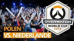 Polen vs Niederlande | Overwatch World Cup 2018