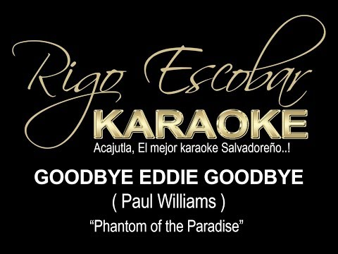 PAUL WILLIAMS - GOODBYE EDDIE GOODBYE (KARAOKE DEMO)