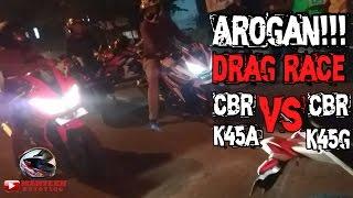 Arogan!!! drag race CBR K45A vs K45G / who win?