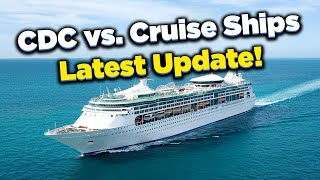 NEWS: Latest update on CDC allowing cruise ships to sail