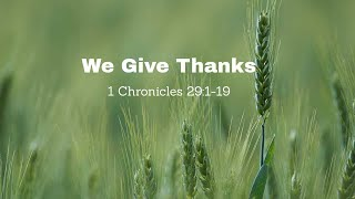 We Give Thanks!