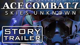 Best Game Trailers: Ace Combat 7 - Skies Unknown - Extended Trailer HD