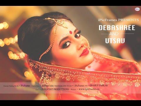 Utsav and Debashree ~Cinematic Wedding Film| iPic Frames | Kolkata