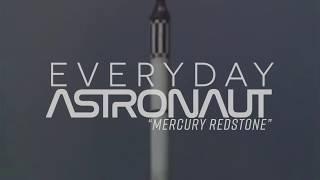 """Everyday Astronaut - """"Mercury Redstone"""""""