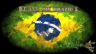 dj axx mix brazil 5