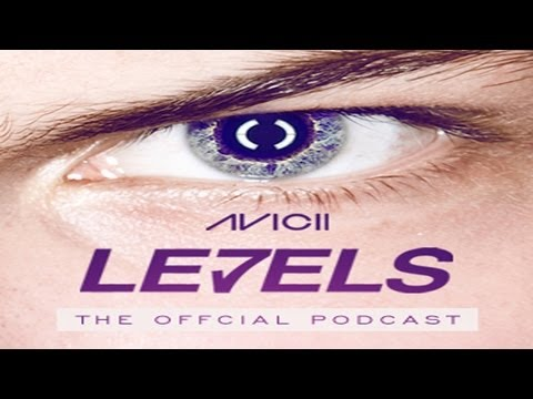 avicii---le7els-#001-(oficial-podcast)---download-mp3