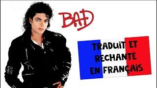 Michael Jackson - Bad (traduction en francais) COVER