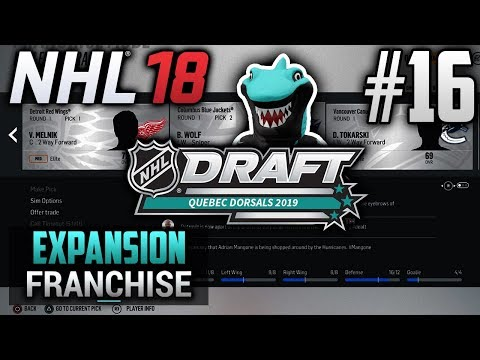 NHL 18 Expansion Franchise   Quebec Dorsals   EP16   A CLEVER DRAFT METHOD  (2019 ENTRY DRAFT)