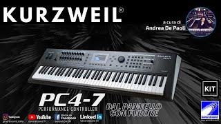 KURZWEIL PC4-7: dal pannello con furore - con ANDREA DE PAOLI - Generalsound.it