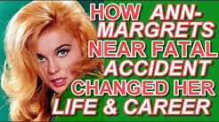How Ann Margret's near fatal accident changed her life and career!