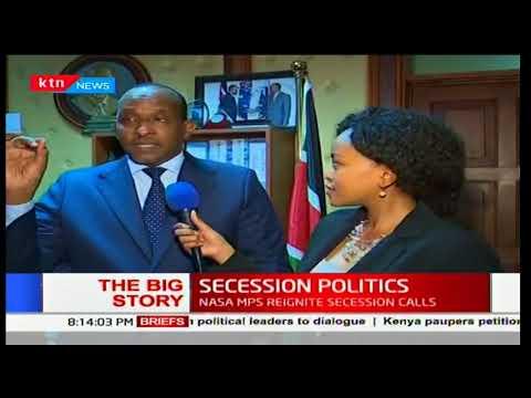 The Big Story: NASA MPs reignite secession politics