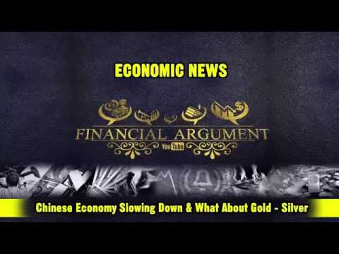 Chinese Economy Slowing Down And What About Gold Silver