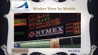 Online Market Rate & Prices on Mobile  Commodity, Gold, NCDEX, MCX Live