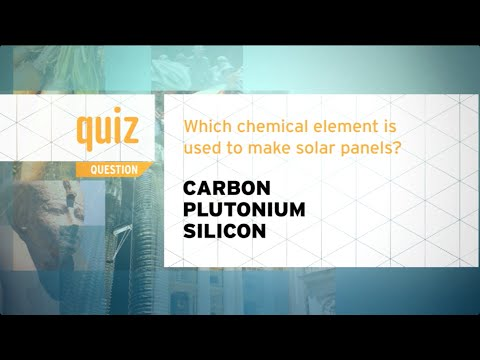 Quiz - Which chemical element is used to make solar panels?