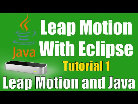Setting Up Leap Motion With Eclipse - Leap Motion and Java: Tutorial 1
