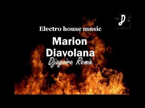 Marion - Diavolana (Djagoire Remix)