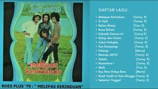 Download Koes Plus '79 - Melepas Kerinduan