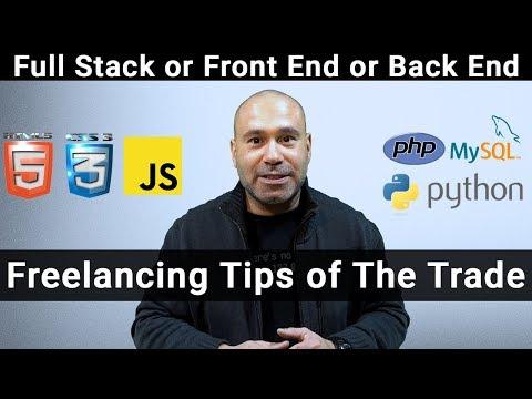 Freelancing - Full Stack Developer Vs Front End Vs Back End Developer