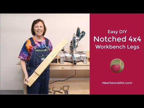 The Easiest DIY Notched 4x4 Workbench Legs