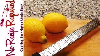 How to Zest a Lemon - NoRecipeRequired.com