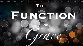 The Function Of Grace (We Out Here Trying To Function)