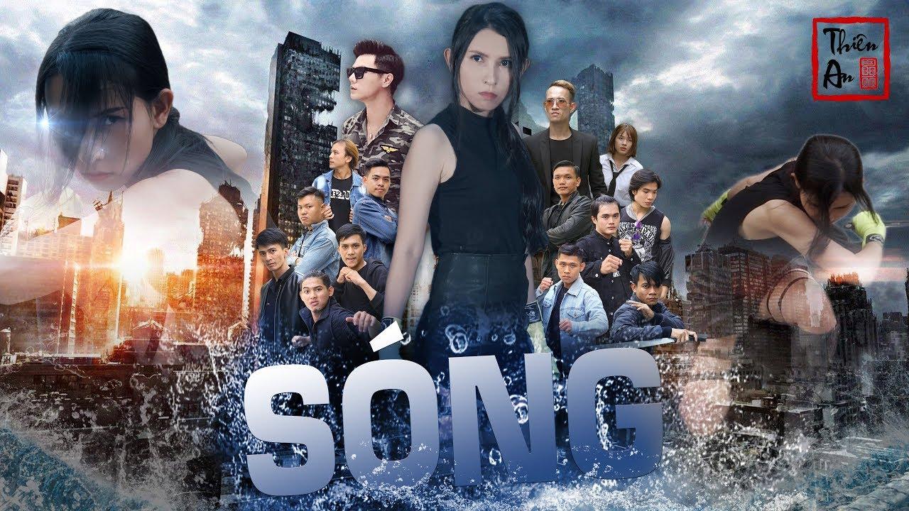 SÓNG  - Phim Ca Nhạc Hành Động | Thiên An | Official MV 4K | The Wave