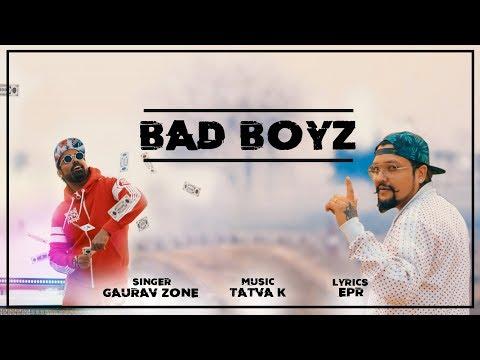 Badboyz Song (Official Video) - Gauravzone Ft. Tatva K