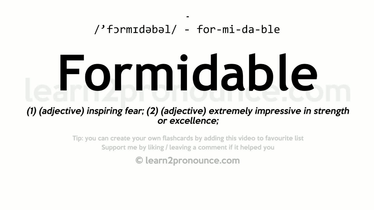 Definition of Formidable by Merriam-Webster