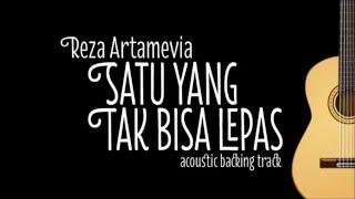 Reza Artamevia - Satu yang Tak Bisa Lepas (Acoustic Guitar Karaoke)