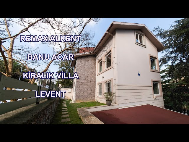 REMAX ALKENT Rabia Acar - Levent Kiralık Villa - 5 Şubat 2021