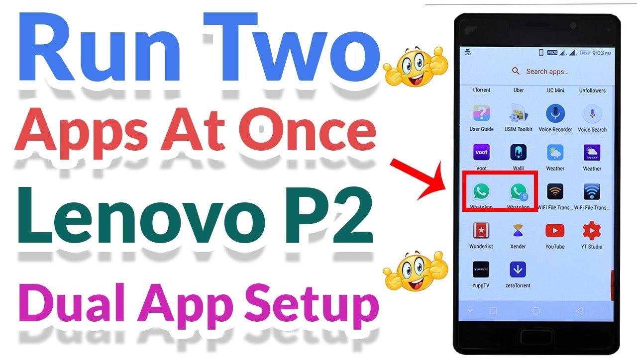 Dual App Setup on Lenovo P2 - Hindi