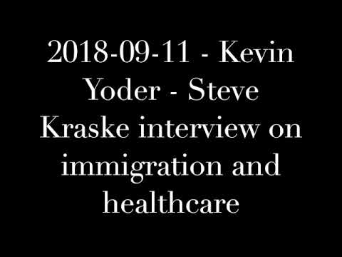 2018-09-11 - Kevin Yoder - Steve Kraske interview on immigration and healthcare