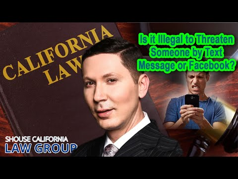 Legal Analysis: Is it illegal to threaten someone by text message or Facebook?
